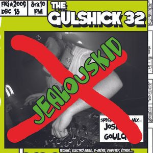 The Gulshick 32 not with jealouskid (ep. 10)
