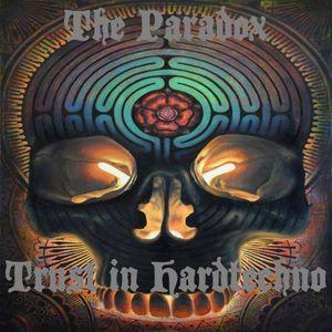 The Paradox - Trust in Hardtechno @176BPM 27.07.2017