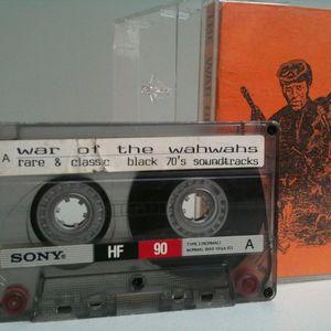 Mixtape: THE WAR OF THE WAH-WAHS (1990)