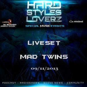 Mad Twins - Hard Styles Loverz - Hardstyle.nu - Saturday 09 November 2013