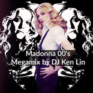 Madonna 00's Megamix ( by DJ Ken Lin)