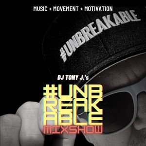 The #UNBREAKABLE Mixshow 8/31/2021