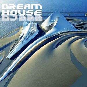 DJ 222 - Dream House, Vol. 4