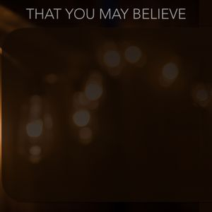 02.28.16 That You May Believe - The First Miracle