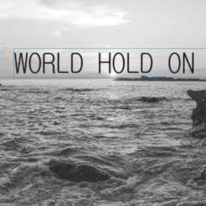 World hold on !! [[DJ Ricardo Cevallos]]