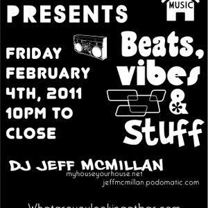 Beats, Vibes & Stuff Live From WAYLA Bar 04/02/2011