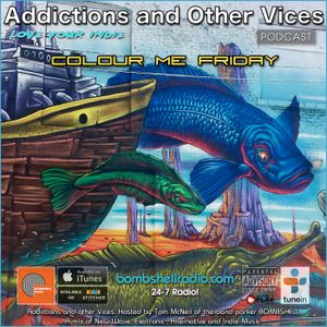 Addictions and Other Vices 408  - Colour Me Friday.
