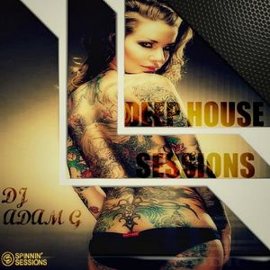 Deep House Sessions Mixed Set July 24/2015