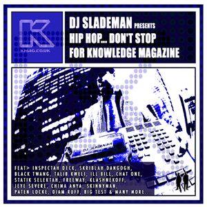 Slademan Kmag Hip Hop Don't Stop Mixtape