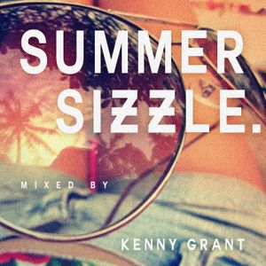 Summer Sizzle House Mix - Kenny Grant