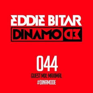 Eddie Bitar - Dinamode 044 (Takeover by Maximal)