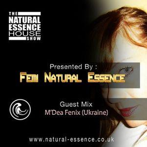 The Natural Essence House Show - Episode 159 – M Dea Fenix