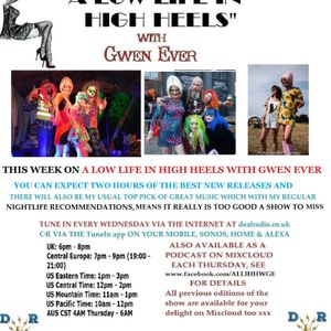 A LOW LIFE IN HIGH HEELS WITH GWEN EVER RADIO SHOW 7TH