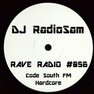 RadioSam Presents RAVE RADIO #056 LIVE on Code South 105.6 FM 19/09/2017
