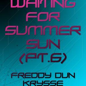 Waiting for summer sun (pt.6) - Freddy Dun Krysse