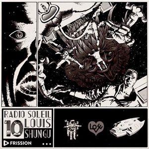 Radio Soleil #10 w/ ShunGu