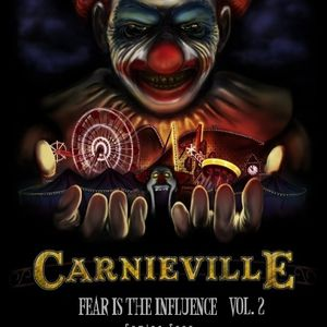 Fear is the Influence Vol. 2: Carnieville (Clip)