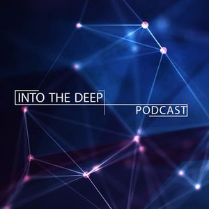 Into The Deep Ep. 09