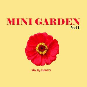 Mini Garden 60's / Mix By Digex