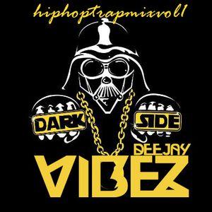 DarkSide Mix (hiphop,trap mix)