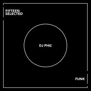 SHOW #167 - DJ PHIL' - FUNK