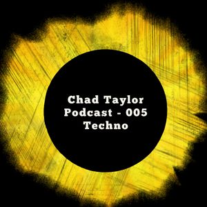 Chad Taylor - Techno Mix