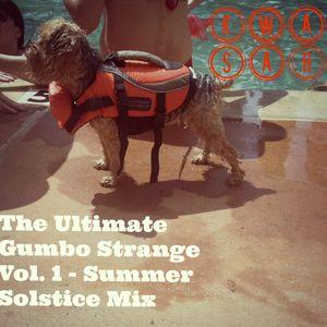 The Ultimate Gumbo Strange Vol 1: Summer Solstice Mix