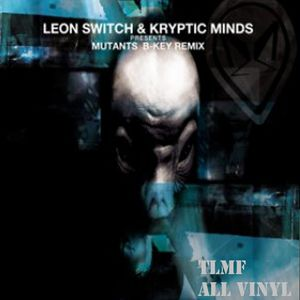 Kryptic Minds and Leon Switch All Vinyl