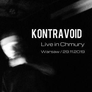 Kontravoid - live in Chmury (Warsaw / 29.11.2019) - excepts