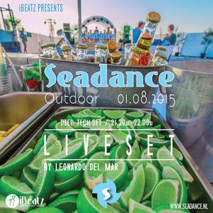 Seadance Outdoor Za 01.08.2015 - Live DJ Set 01 by Leonardo del Mar