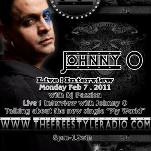 """Johnny O Part 1 Interview """"My World"""" hosted by DJ Passion"""
