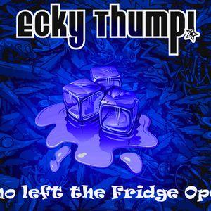 Ecky Thump!- Who Left the Fridge Open?