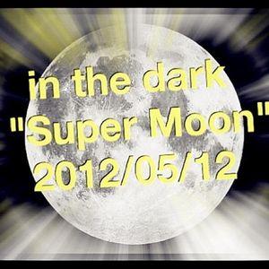 "DJ CarLos Caca- The Mix 14 超級月亮(搶聽版)@ Carlos Birthday's Party  ""in the dark - Super Moon"" 2012-05-12"