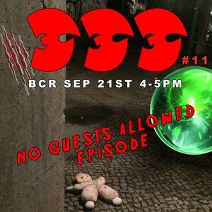 333 Boyz Episode 11: NO GUESTS ALLOWED