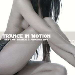 Trance In Motion Vol 70