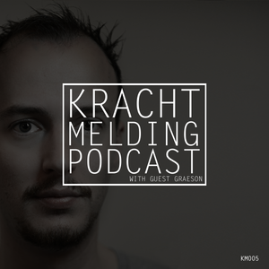 Krachtmelding Podcast 005 [With Guest: Graeson]