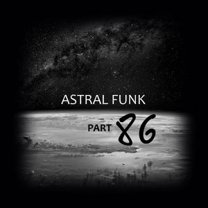 if-read - Astral Funk pt.86 (30-12-2017)