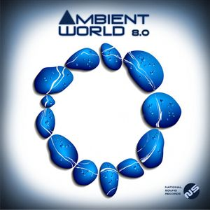 Ambient World 8.0 (Continuous Mix) Relaxing Music