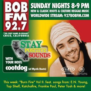 "Stay Positive Sounds ep. 35: ""Burn Fire Vol II"" (part 1)"