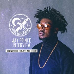 Into The Future:  Jay Prince