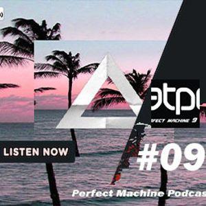 Perfect Machine #09