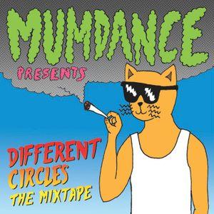 Mumdance - Different Circles Mixtape
