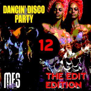 Dancin' Disco Party #12 Edit Edition