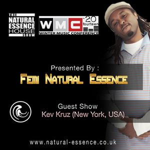 The Natural Essence House Show EP #118 -Kev Kruz (Miami WMC Special)