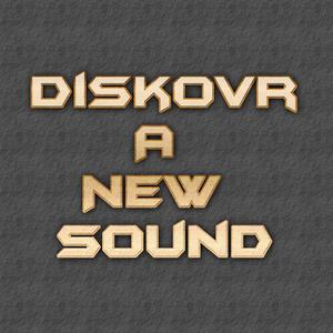 Diskovr A New Sound 2