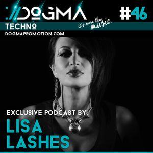 Lisa Lashes - Techno Live Set // Dogma Techno Podcast [July 2015]