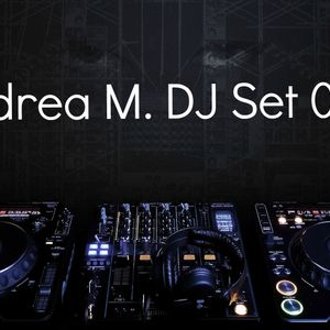 Andrea M. DJ Set