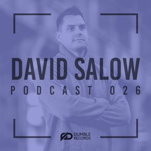 Dumble Records podcast #026 mixed by David Salow