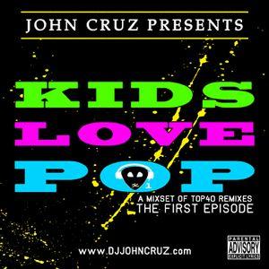 John Cruz - KIDS LOVE POP