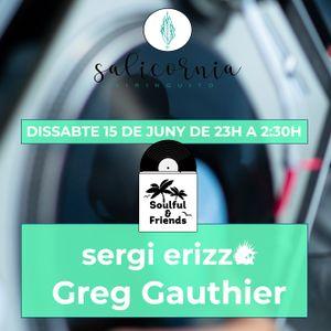 Soulful & Friends (June 15th, 2019) - sergi erizzo & Greg Gauthier